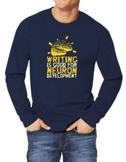 Writing Is Good For Neuron Development Long-sleeve T-Shirt