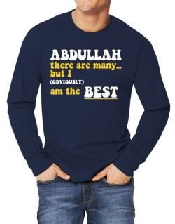 Abdullah There Are Many... But I (obviously) Am The Best Long-sleeve T-Shirt