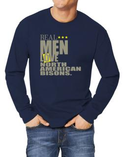Real Men Love North American Bisons Long-sleeve T-Shirt
