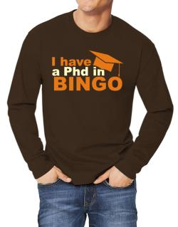 I Have A Phd In Bingo Long-sleeve T-Shirt