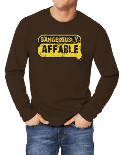 Dangerously Affable Long-sleeve T-Shirt