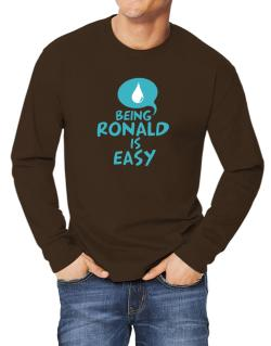 Being Ronald Is Easy Long-sleeve T-Shirt