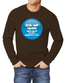 Ask Me About Aboriginal Affairs Administrator Long-sleeve T-Shirt