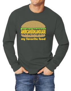American Sign Language My Favorite Food Long-sleeve T-Shirt
