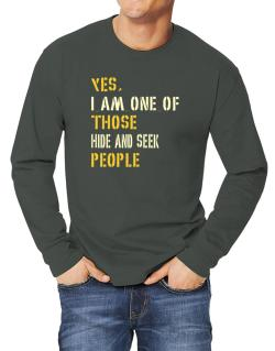 Yes I Am One Of Those Hide And Seek People Long-sleeve T-Shirt