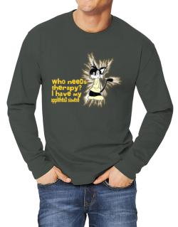 Who Needs Therapy? I Have My Applehead Siamese Long-sleeve T-Shirt