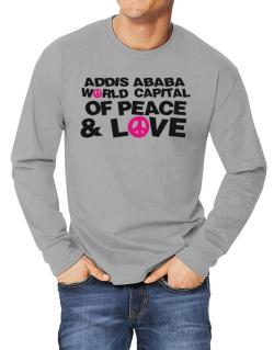 Addis Ababa World Capital Of Peace And Love Long-sleeve T-Shirt