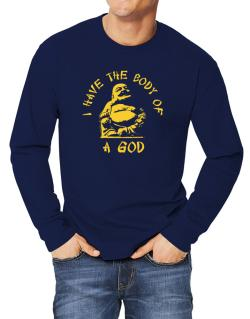 I Have The Body Of God Long-sleeve T-Shirt
