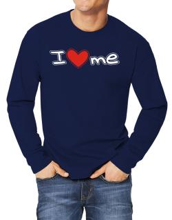 I love me Long-sleeve T-Shirt