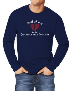 Half of my heart is in Sao Tome And Principe Long-sleeve T-Shirt