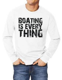 Boating Is Everything Long-sleeve T-Shirt