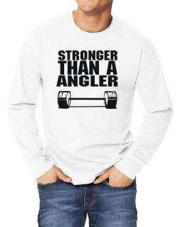 Stronger Than An Angler Long-sleeve T-Shirt