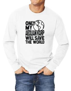 Only My Aeolian Harp Will Save The World Long-sleeve T-Shirt