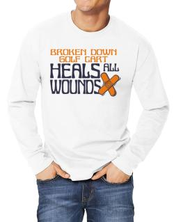 Broken Down Golf Cart  heals All Wounds Long-sleeve T-Shirt