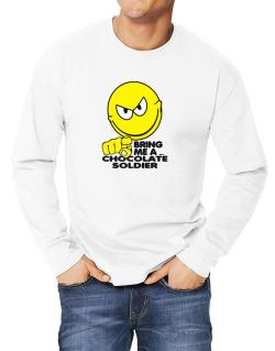 Bring Me A ... Chocolate Soldier Long-sleeve T-Shirt