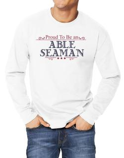Proud To Be An Able Seaman Long-sleeve T-Shirt