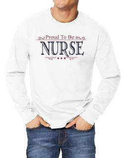Polo Manga Larga de Proud To Be A Nurse