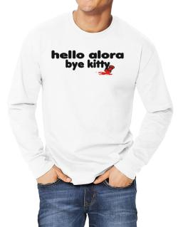 Hello Alora Bye Kitty Long-sleeve T-Shirt
