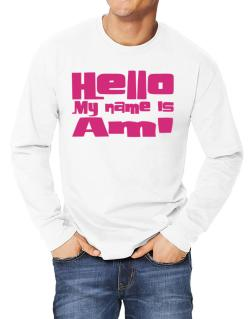 017ee490 Hello My Name Is Ami Long-sleeve T-Shirt