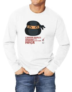 Carrer Goals: Aboriginal Affairs Administrator - Ninja Long-sleeve T-Shirt