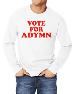 Vote For Adymn Long-sleeve T-Shirt