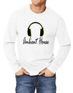 Listen Ambient House Long-sleeve T-Shirt