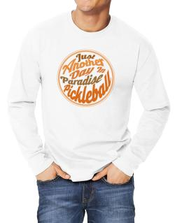 Just another day in paradise pickleball Long-sleeve T-Shirt