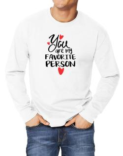 You Are My Favorite Person Long-sleeve T-Shirt