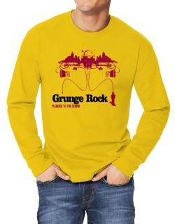"""  Grunge Rock plugged into the sound "" Long-sleeve T-Shirt"