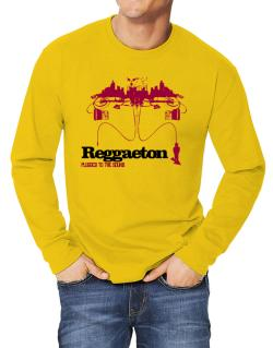 """  Reggaeton plugged into the sound "" Long-sleeve T-Shirt"