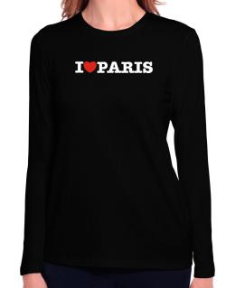 I Love Paris Long Sleeve T-Shirt-Womens