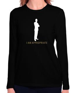 I Am Appropriate - Male Long Sleeve T-Shirt-Womens