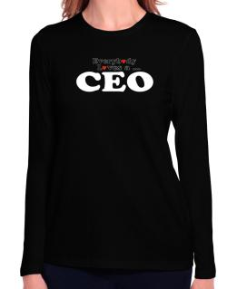 Everybody Loves A Ceo Long Sleeve T-Shirt-Womens
