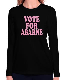 Vote For Abarne Long Sleeve T-Shirt-Womens