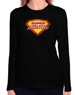 Super Library Assistant Long Sleeve T-Shirt-Womens