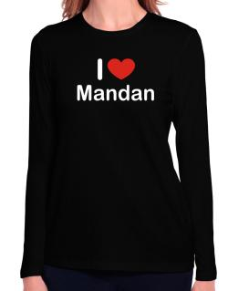I Love Mandan Long Sleeve T-Shirt-Womens