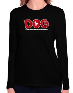American Hairless Terrier / Silhouette - Dog Long Sleeve T-Shirt-Womens