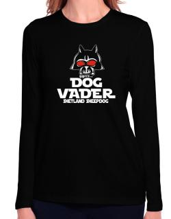 Dog Vader : Shetland Sheepdog Long Sleeve T-Shirt-Womens