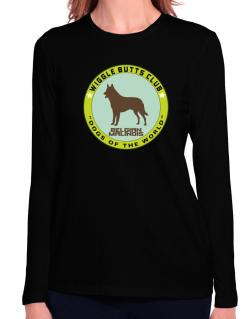 Belgian Malinois - Wiggle Butts Club Long Sleeve T-Shirt-Womens