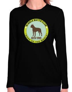 Boston Terrier - Wiggle Butts Club Long Sleeve T-Shirt-Womens