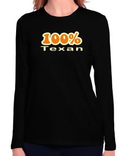 100% Texan Long Sleeve T-Shirt-Womens