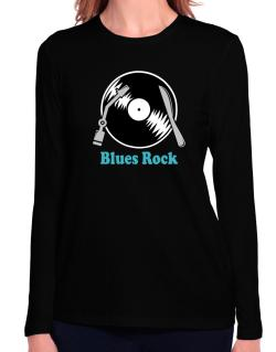 Blues Rock - Lp Long Sleeve T-Shirt-Womens
