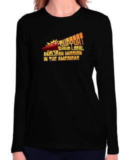 Support Your Local Anglican Mission In The Americas Long Sleeve T-Shirt-Womens