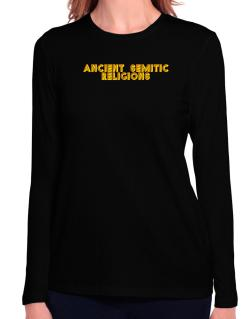 Ancient Semitic Religions Long Sleeve T-Shirt-Womens