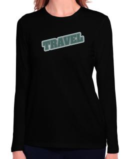 Travel Long Sleeve T-Shirt-Womens