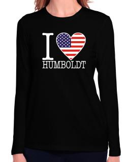 """ I love Humboldt - American Flag "" Long Sleeve T-Shirt-Womens"