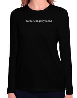 #American Polydactyl - Hashtag Long Sleeve T-Shirt-Womens