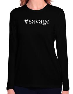 #Savage - Hashtag Long Sleeve T-Shirt-Womens