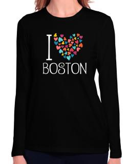 I love Boston colorful hearts Long Sleeve T-Shirt-Womens