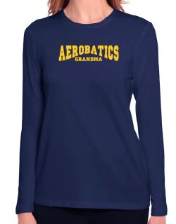 Aerobatics Grandma Long Sleeve T-Shirt-Womens